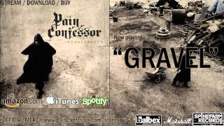 Watch Pain Confessor Gravel video