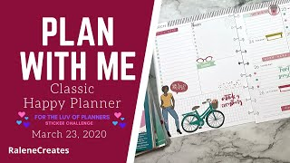 Plan with Me: Happy Planner Mar 23, 2020 For the Luv of Planners Challenge RaleneCreates