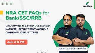 NRA CET FAQs for SSC/Bank/Railway: All Your Questions Answer About Common Eligibility Test