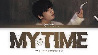 BTS My Time Lyrics (방탄소년단 시차 가사) [Color Coded Lyrics/Han/Rom/Eng]