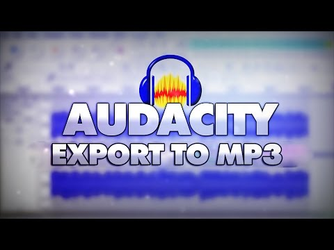 How To Export To MP3 Format In Audacity - Tutorial #6
