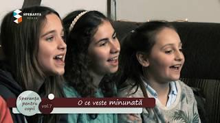 O ce veste minunata - Speranta pentru copii vol 7 (colind)