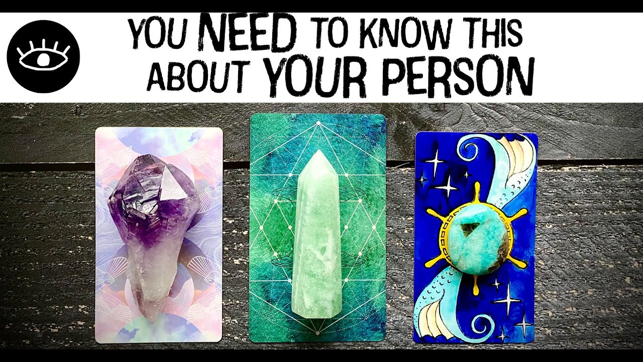 Pick a Card 🌟 You NEED TO KNOW this about YOUR PERSON 🌟 Love Relationship Soulmate Twin Flame Tarot
