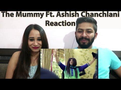 The Mummy Reaction | Ashish Chanchlani | Fun Mania