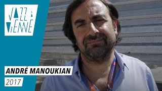 André Manoukian parle d'Archie Shepp - Jazz à Vienne 2017