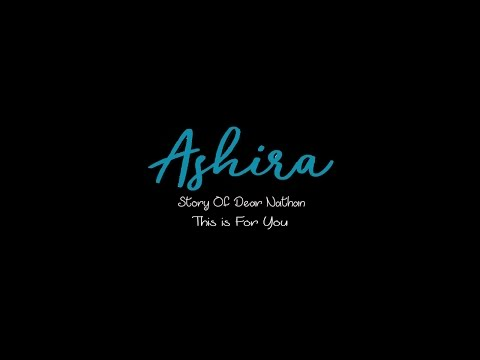 """Download Mp3 Ashira Zamita (chila) - Story Of Dear Nathan """"this is for you"""""""