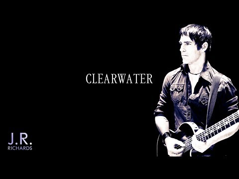Clearwater  - JR Richards (Official)