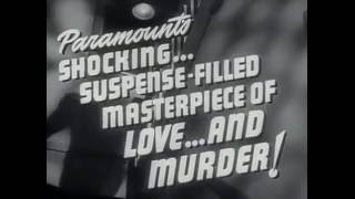 Double Indemnity Official Trailer #1   Fred MacMurray, Barbara Stanwyck Movie 1944 HD