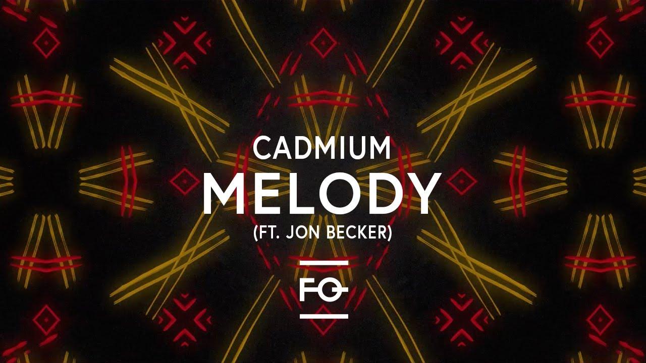 Cadmium - Melody (feat. Jon Becker) [Lyric Video] - YouTube