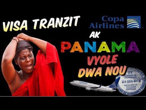 VIZA TRANZIT # COPA AK PANAMA FE NOU ABI TANDE SA YO DI POU VIZA TRAZIT LA