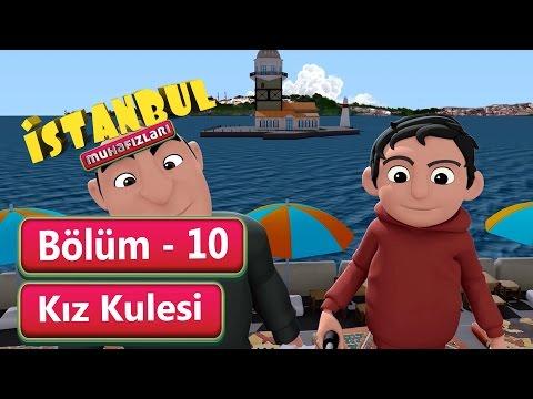 İstanbul Muhafızları 10.Bölüm - Kız Kulesi