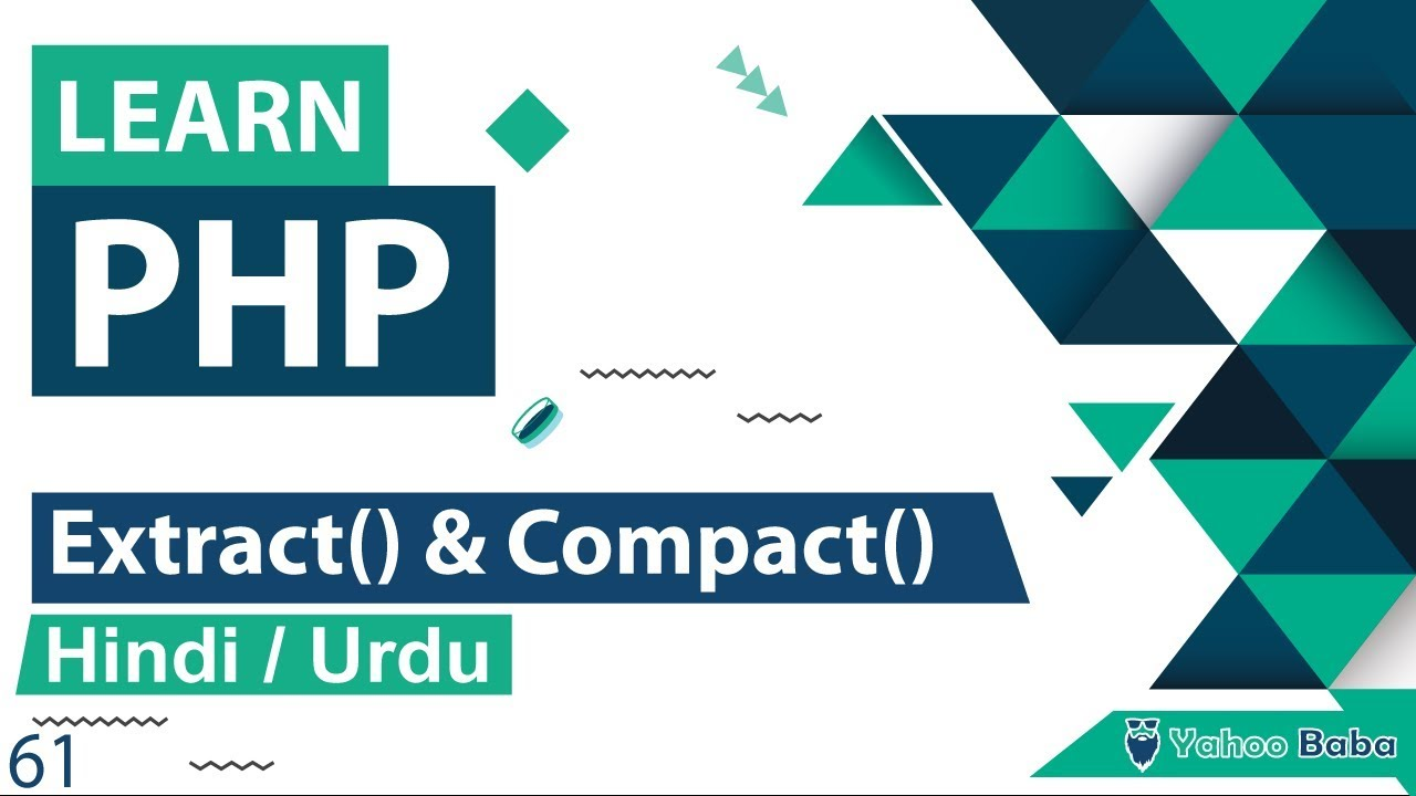PHP Array Extract & Compact Function Tutorial in Hindi / Urdu