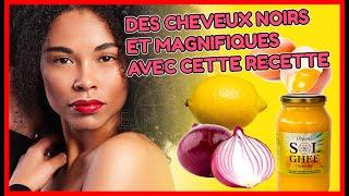 AVEC CES INGREDIENTS VOS CHEVEUX SERONT TOUJOURS NOIRS , BIEN DENSE & NATURELS !!!