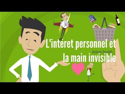 L'INTERET PERSONNEL ET LA MAIN INVISIBLE