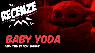 Recenze Baby Yoda (The Child) - Star Wars: The Black Series (CZ)