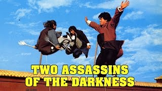 Wu Tang Collection - Two Assassins Of Darkness