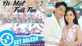 Bí Mật Trái Tim - Phương Cẩm Ngọc ft Lê Anh Khôi | Sáng Tác : Nguyễn Duy (MV OFFICIAL)