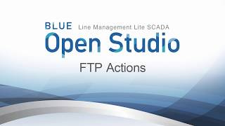 Video: BLUE Open Studio: FTP Actions