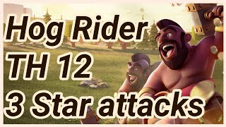 Hog Rider and Kill Squad bowler Wall wrecker 3 Star War Attack TH12 clash of clans COC 2018 CW