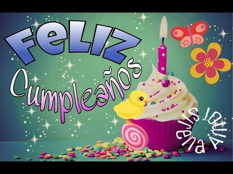Happy Birthday Spanish Version Youtube