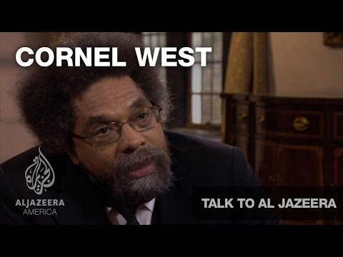 Talk to Al Jazeera - Cornel West