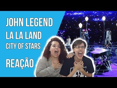 ⛔️ John Legend - La La Land Oscars 2017 - City Of Stars - REAÇÃO [REACTION]