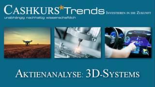 Cashkurs*Trends - Aktienanalyse: 3D-Systems