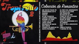 Tropi Rollo - Colección de Romántico 2017   Cumbia Music Mix #27   + Equalizer