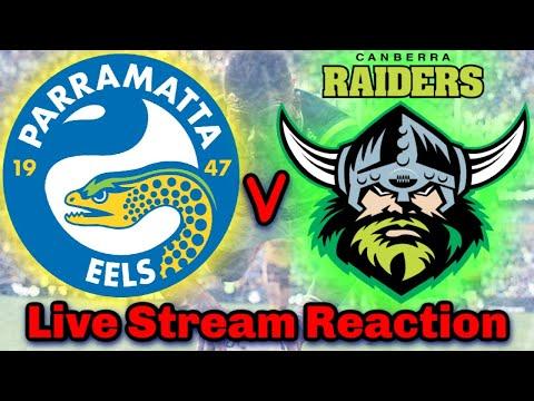 Parramatta Eels V Canberra Raiders | NRL Round 7 - Live Stream | Reaction