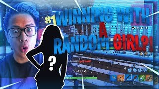 WINNING WITH A RANDOM GIRL! Fortnite Random Duos