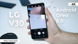 LG V30 Android Oreo 80 - AI w aparacie  Robert Nawrowski