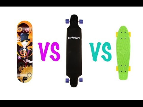 What to choose: Skateboard, Longboard or Cruiser