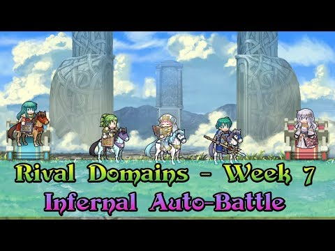 [Fire Emblem: Heroes] Rival Domains - Week 7 | Infernal Difficulty Auto-Battle