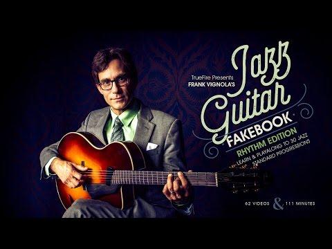 Frank Vignola's Jazz Guitar Fakebook: Rhythm - Introduction