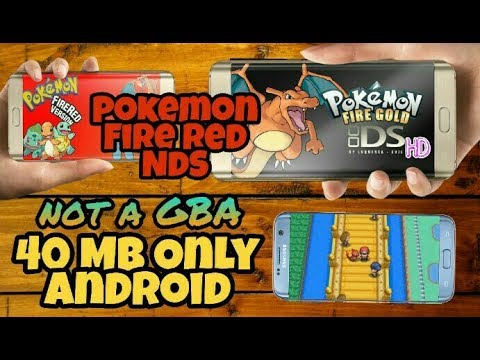 How To Download Pokemon Fire Red Nds Fire Gold On Android In Just 40 Mb Only HD