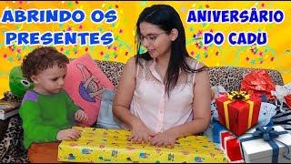 ABRINDO MEUS PRESENTES DE ANIVERSÁRIO DE 03 ANOS Cadu