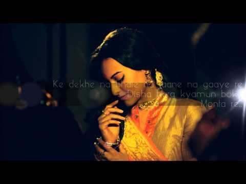 MONTA RE Full Song With Lyrics Lootera OFFICIAL)   Ranveer Singh, Sonakshi Sinha   YouTube