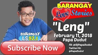 Barangay Love Stories February 11, 2018 Leng