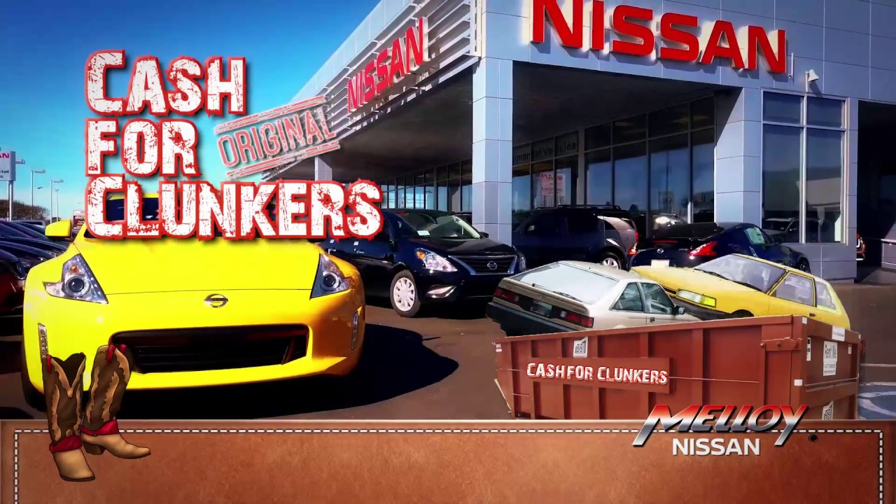 Cash For Clunkers >> Cash For Clunkers Is Back At Melloy Nissan