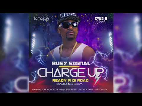 Busy Signal - Charge Up [Official Audio]