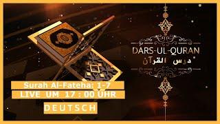 Dars-ul-Quran - Live   Deutsch - 22.02.2021
