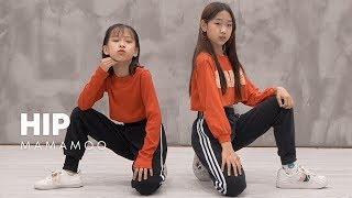Gambar cover 마마무(MAMAMOO) - HIP dance cover