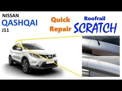 Nissan Qashqai J11: Quick roofrail scratch repair