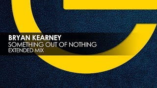 Bryan Kearney - Something Out Of Nothing