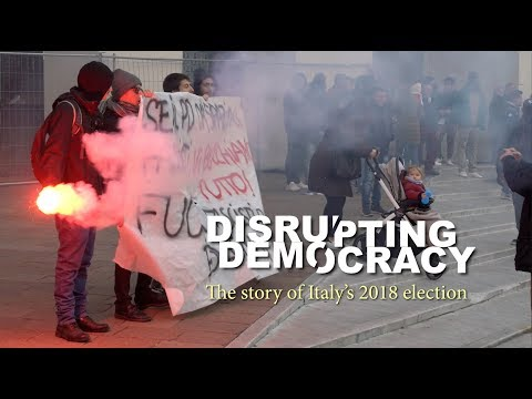 Disrupting Democracy: Italy's 2018 Election