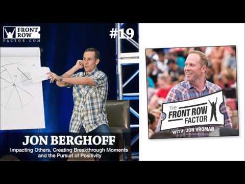 #19 Impacting Others, Pursuit of Positivity with Jon Berghoff, Flourishing Leadership Institute