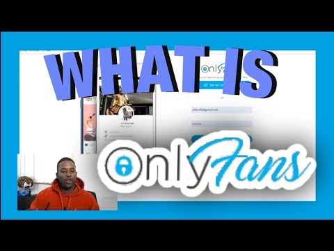 What is onlyfans - onlyfans explained