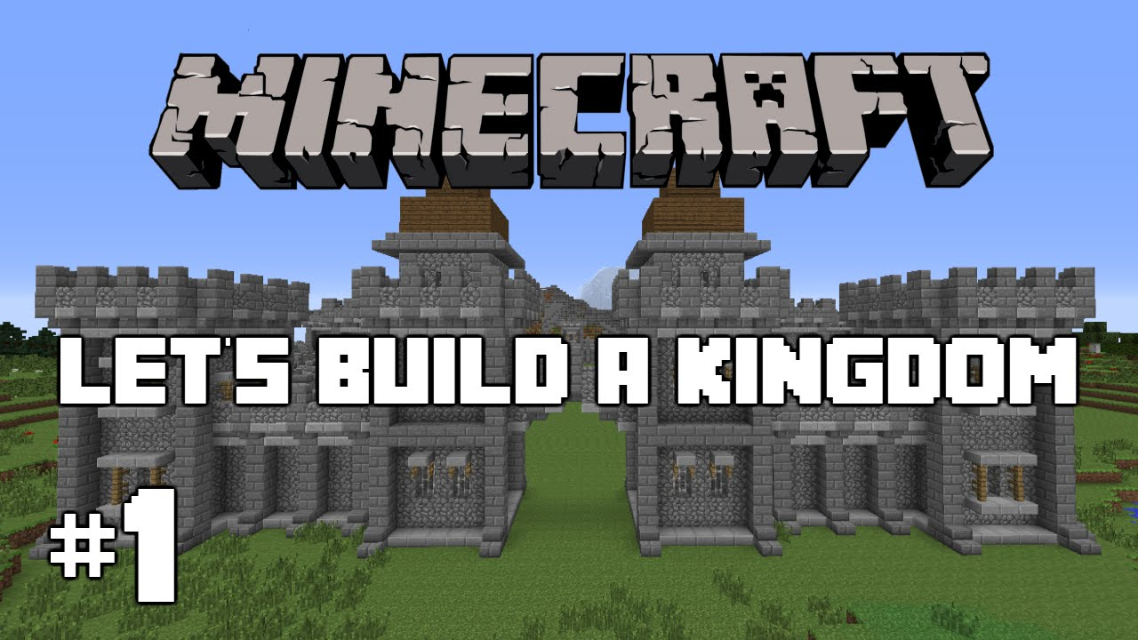 Minecraft : Let's Build A Kingdom #1 - The Walls