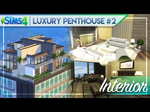 LUXURY PENTHOUSE #2 INTERIOR | The Sims 4 Penthouse Building