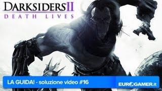 Darksiders 2 - Soluzione Guida: parte #16